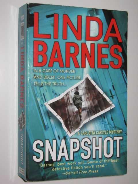 Snapshot - Carlotta Carlyle Mystery Series, Barnes, Linda