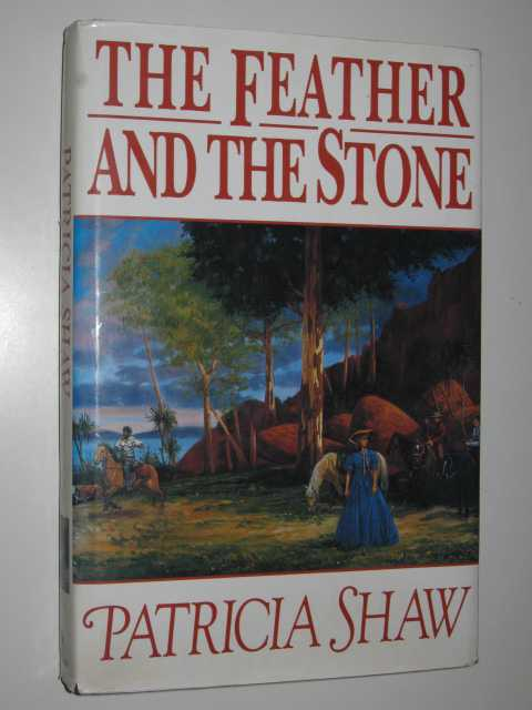 The Feather and the Stone, Shaw, Patricia