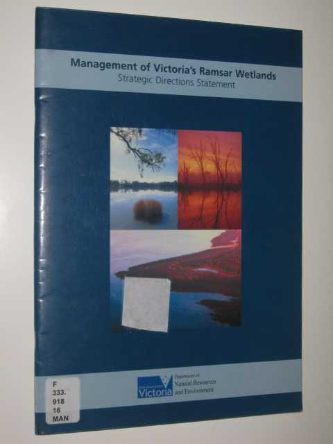 Management Of Victoria's Ramsar Wetlands, The State of Victoria, Department Of Natural Resources And Environment