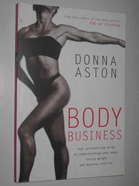 Body Business, Aston, Donna