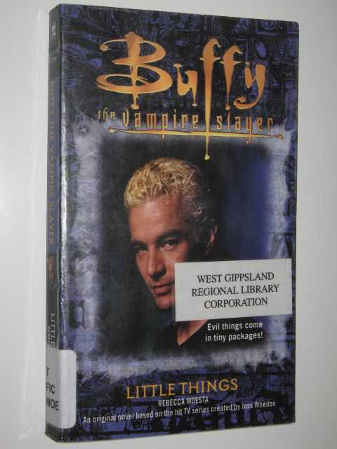 Little Things - Buffy The Vampire Slayer Series, Moesta, Rebecca