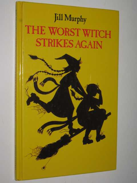 The Worst Witch Strikes Again, Murphy, Jill