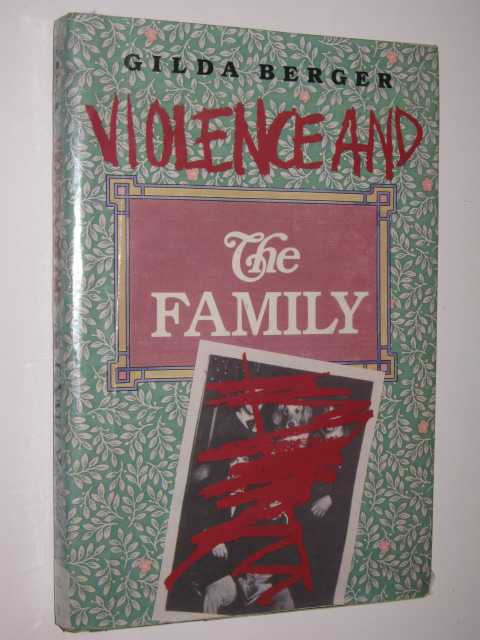 Violence And The Family, Berger, Gilda
