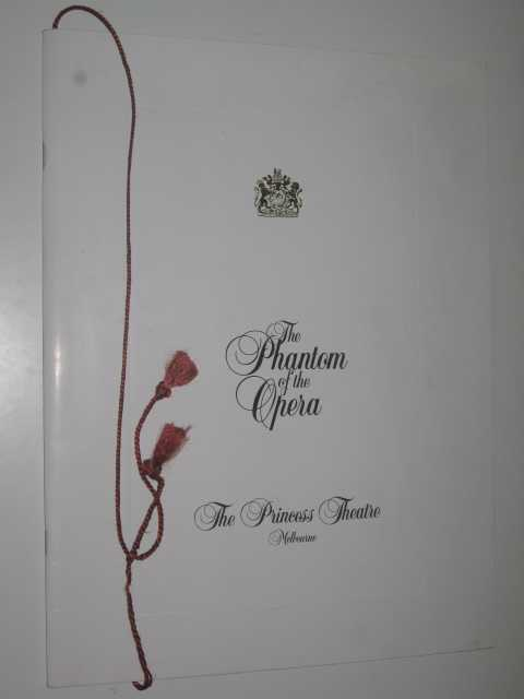 The Phantom of the Opera : The Princess Theatre, Melbourne [Program Guide], Author Not Stated