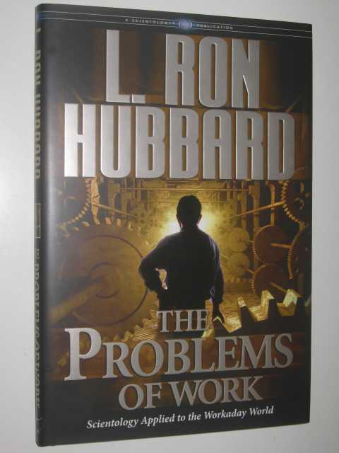 The Problems of Work, Hubbard, L. Ron