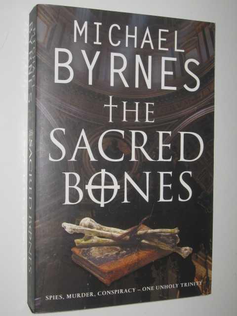The Sacred Bones, Byrnes, Michael