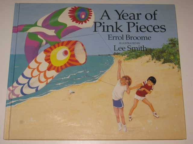 A Year of Pink Pieces, Broome,Errol
