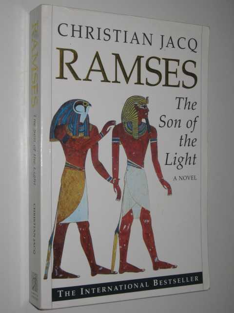 The Son of the Light - Ramses Series #1, Jacq,Christian