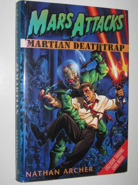 MARS ATTACKS: Martian Deathtrap, Archer, Nathan