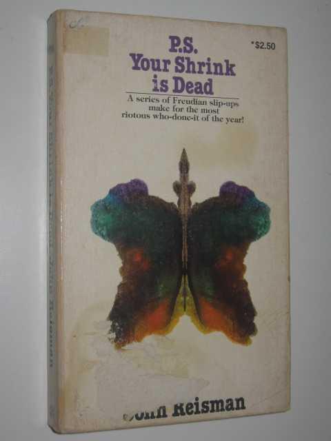 PS Your Shrink Is Dead, Reisman, John M