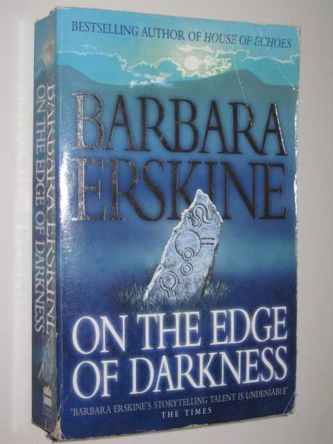 On the Edge of Darkness, Erskine, Barbara