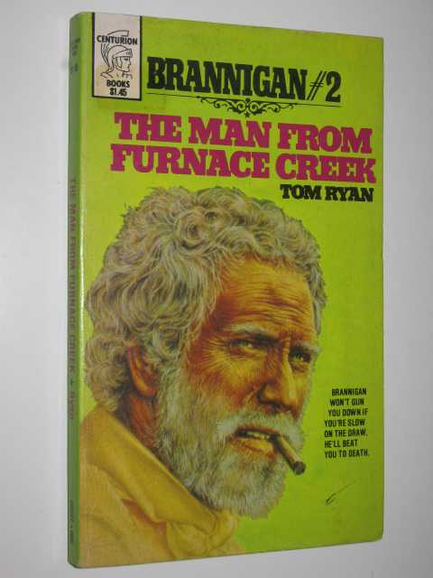 The Man from Furnace Creek - Brannigan #2, Ryan,Tom