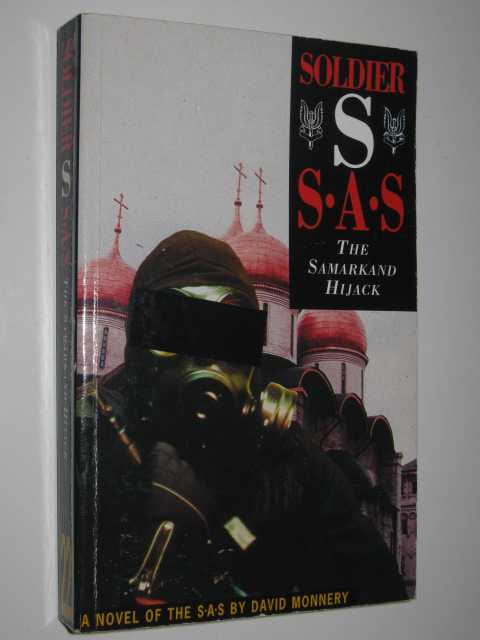 The Samarkand Hijack - Soldier S: SAS, Monnery,David