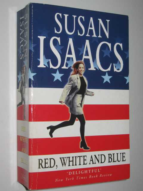 Red, White and Blue, Isaacs,Susan