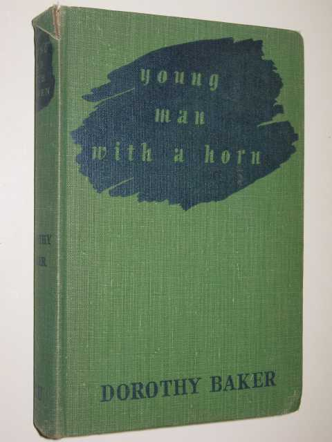 Young Man with a Horn, Baker, Dorothy