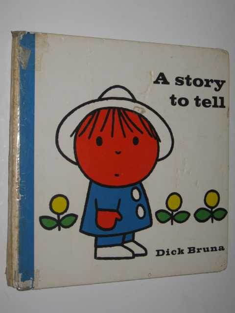 A Story to Tell, Bruna,Dick