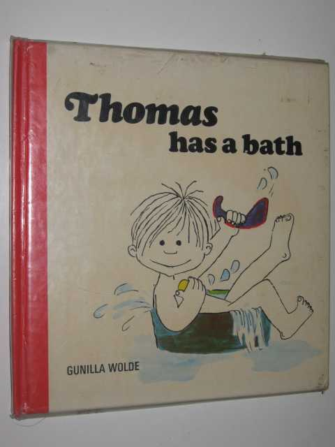 Thomas has a Bath, Wolde,Gunilla