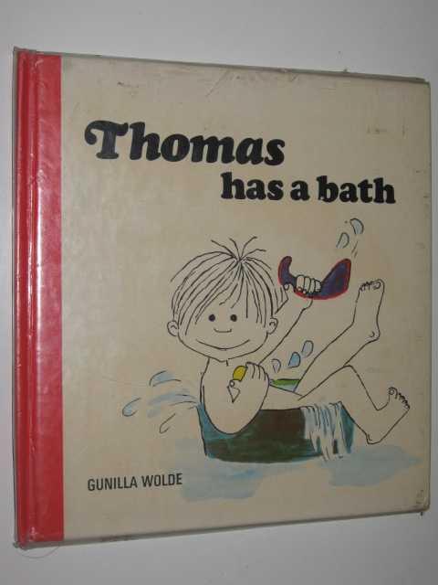 Thomas has a Bath, Wolde,Gunilla