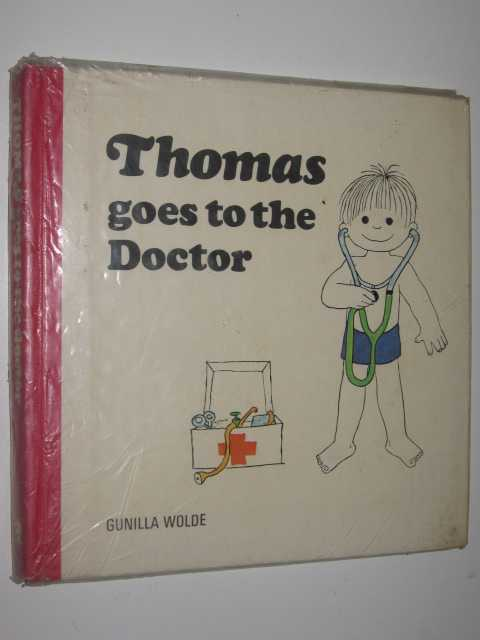 Thomas Goes to the Doctor, Wolde,Gunilla