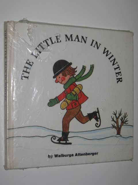 The Little Man in Winter, Attenberger,Walburga