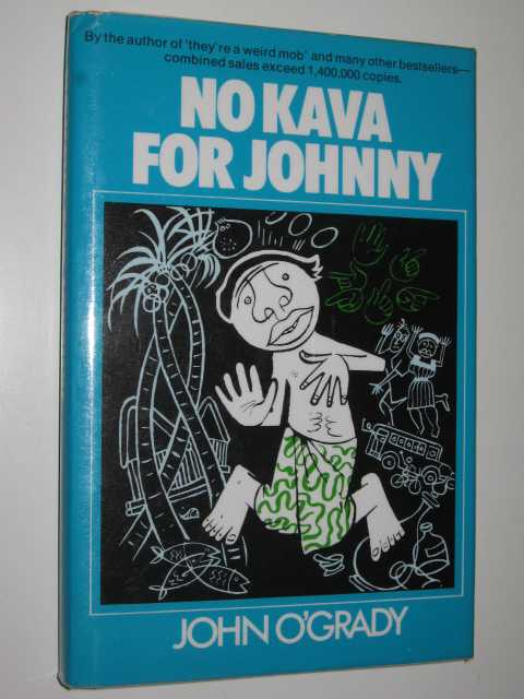 No Kava for Johnny, O'Grady,John