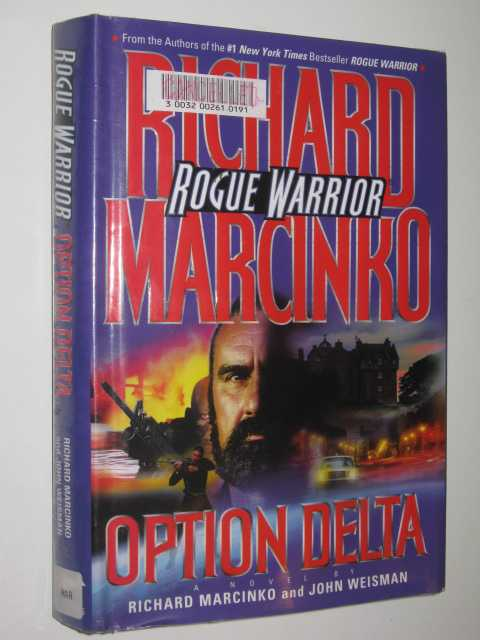 Rogue Warrior Option Delta, Marcinro,Richard
