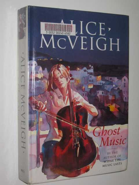 Ghost Music, McVeigh,Alice