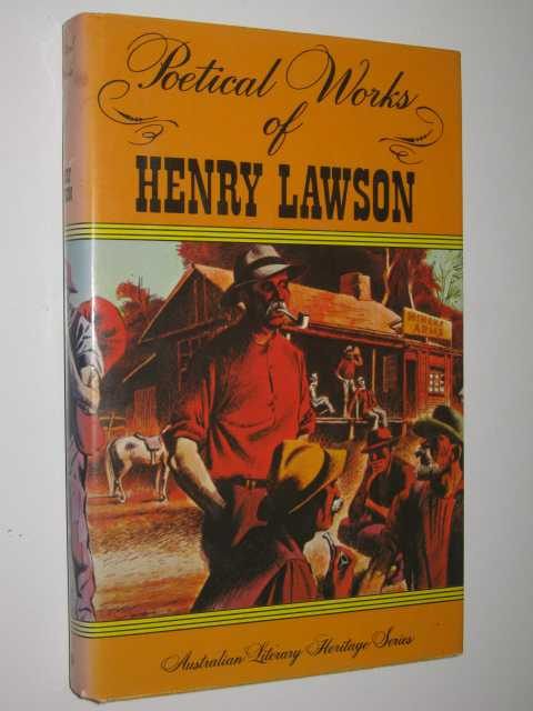 Poetical Works of Henry Lawson - Australian Literary Heritage Series, Lawson,Henry