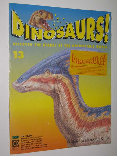 Discover The Giants Of The Prehistoric World - Dinosaurs! #13, Author Not Stated