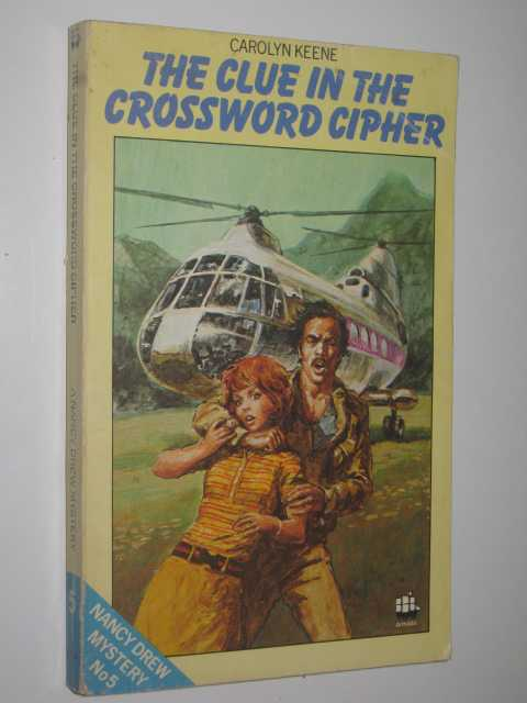 The Clue in the Crossword Cipher - Nancy Drew Mystery #5, Keene,Carolyn