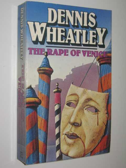 The Rape of Venice - Roger Brook Series #6, Wheatley,Dennis