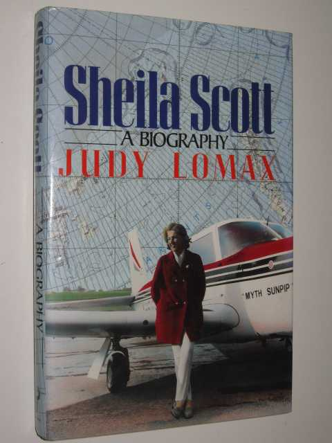 Sheila Scott: A Biography, Lomax,Judy