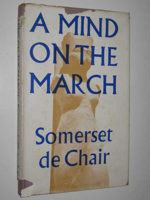 A Mind on the March, De Chair,Somerset