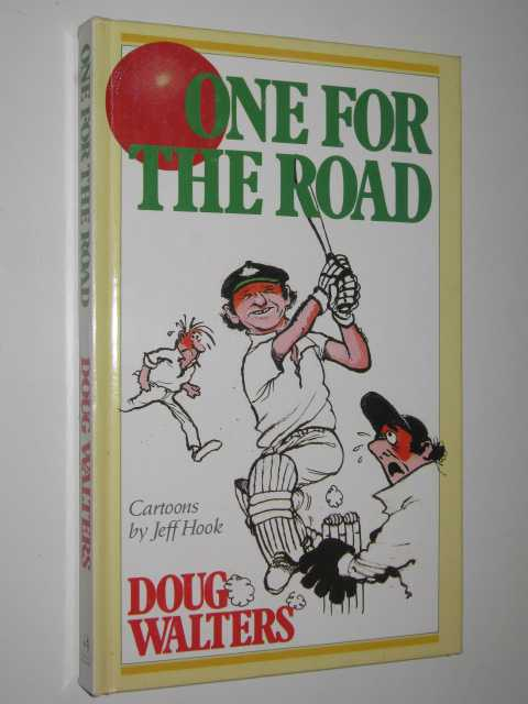One for the Road, Walters,Doug