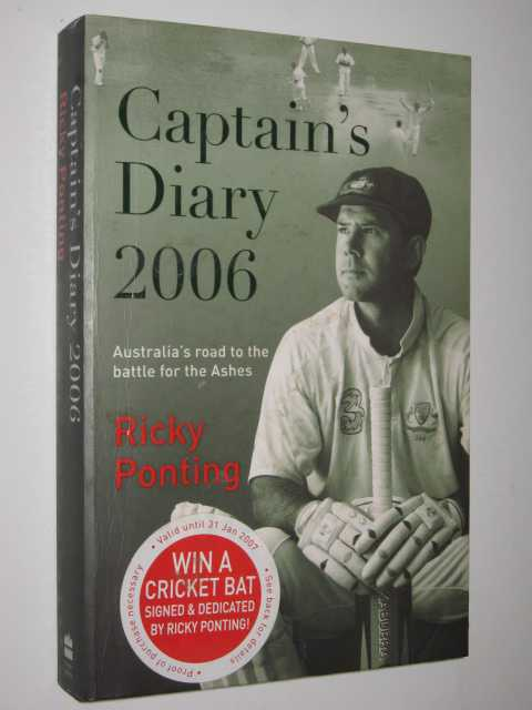 Captain's Diary 2006 : Australia's Road to the Battle for the Ashes, Ponting,Ricky