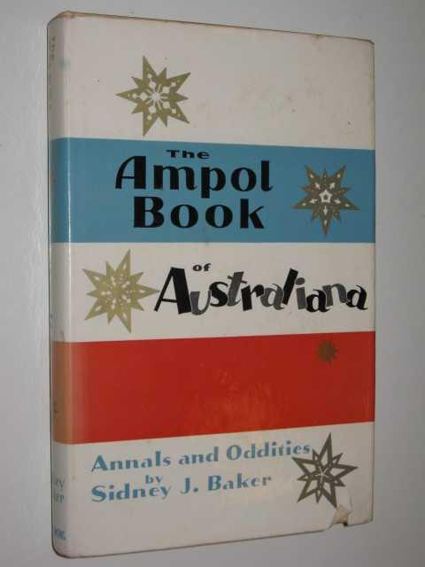 The Ampol Book Of Australiana, Baker,Sidney