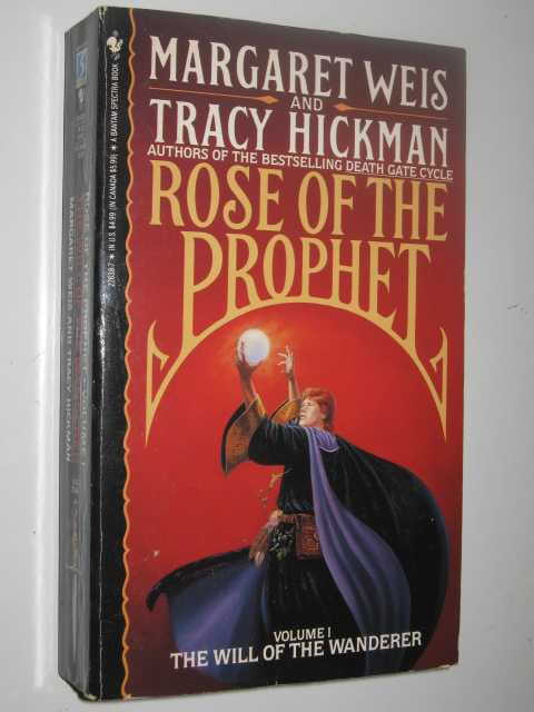 The Will of the Wanderer - Rose of the Prophet #1, Weis,Margaret & Hickman, Tracy
