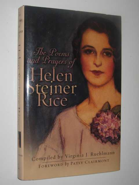 The Poems and Prayers of Helen Steiner Rice, Ruehlmann,Virginia J. (Compiled)