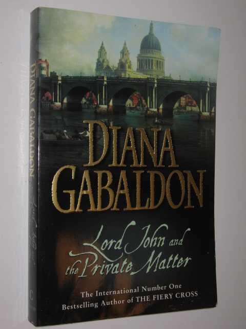 Lord John and the Private Matter, Gabaldon,Diana