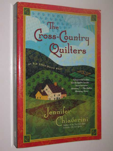 The Cross-Country Quilters, Chiaverini,Jennifer