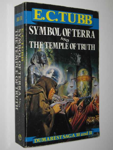 Symbol of Terra + The Temple of Truth - Dumarest Saga #30 & 31, Tubb, E C