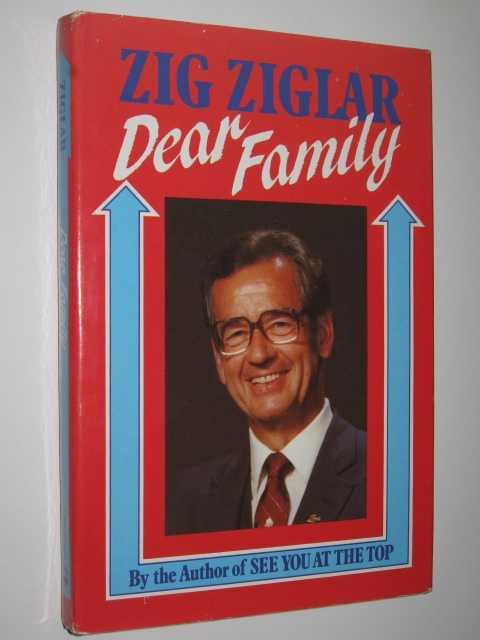 Dear Family, Ziglar,Zig