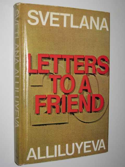 Letters to a Friend, Alliluyeva, Svetlana