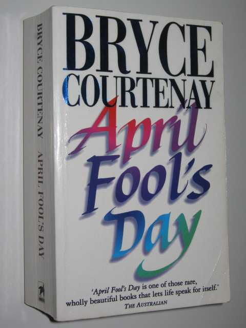 April Fool's Day : A Modern Love Story, Courtenay,Bryce