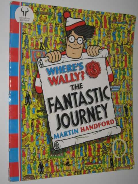 Where's Wally The Fantastic Journey, Handford,Martin