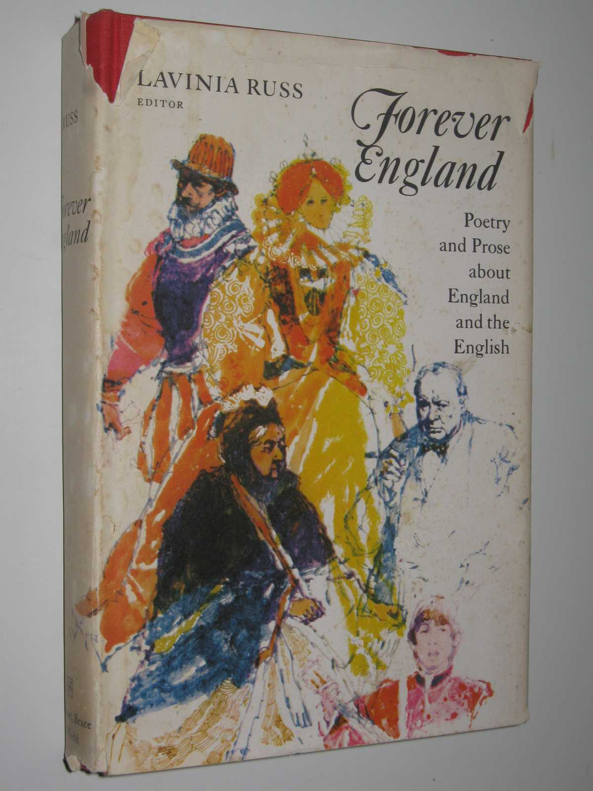 Forever England : Poetry and Prose About England and the English, Russ,Lavinia