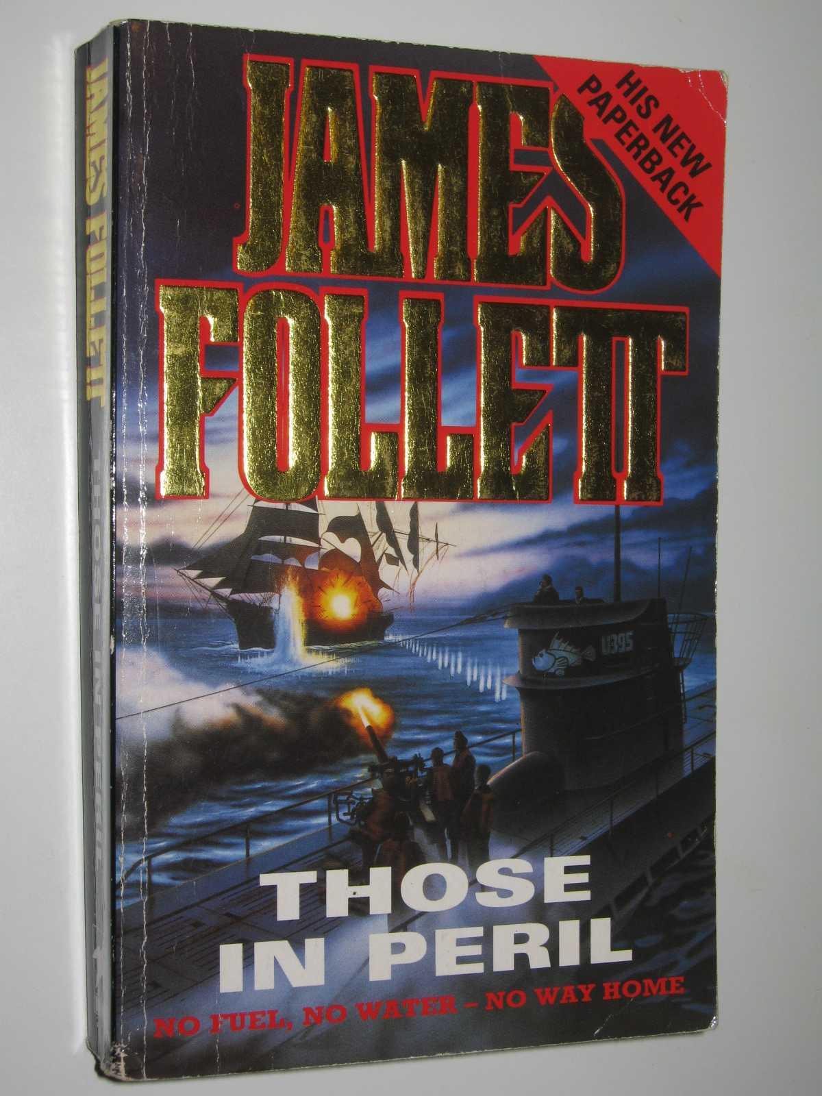 Those in Peril, Follett, James