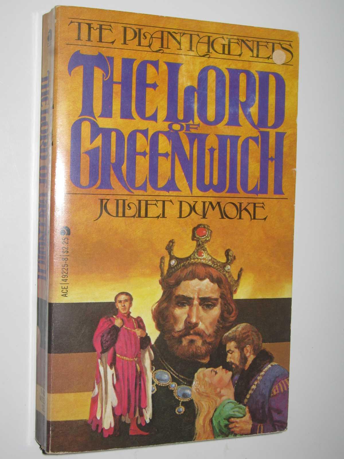 The Lord of Greenwich - The Plantagenets #5, Dumoke, Juliet