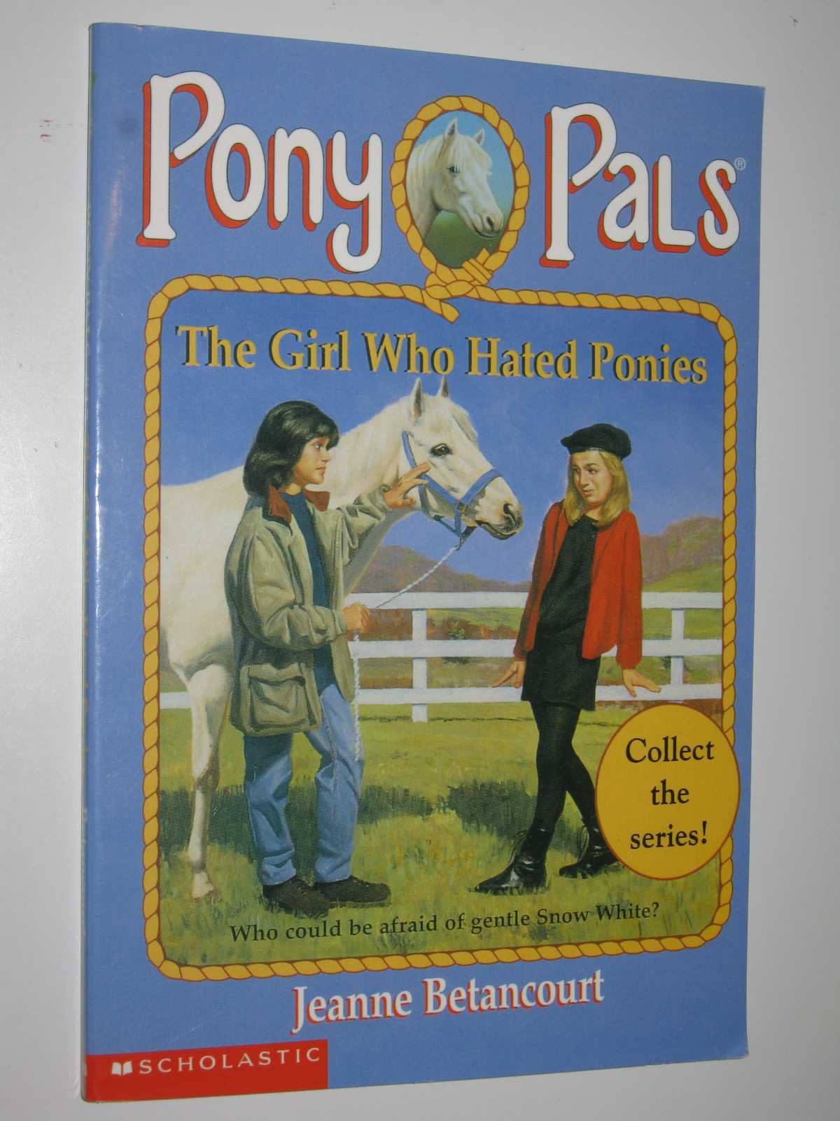 The Girl Who Hated Ponies - Pony Pals #13, Betancourt, Jeanne