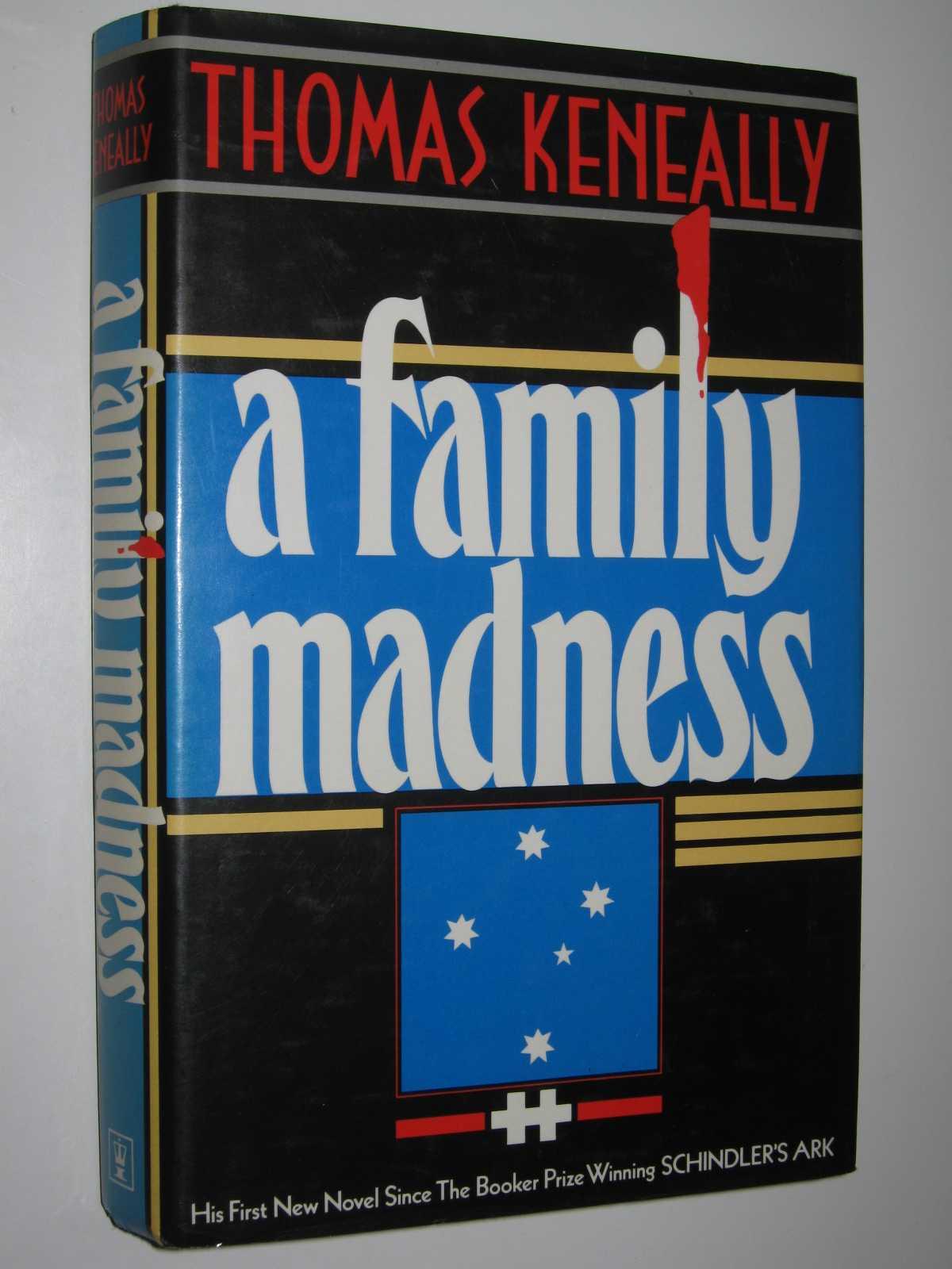 A Family Madness, Keneally, Thomas